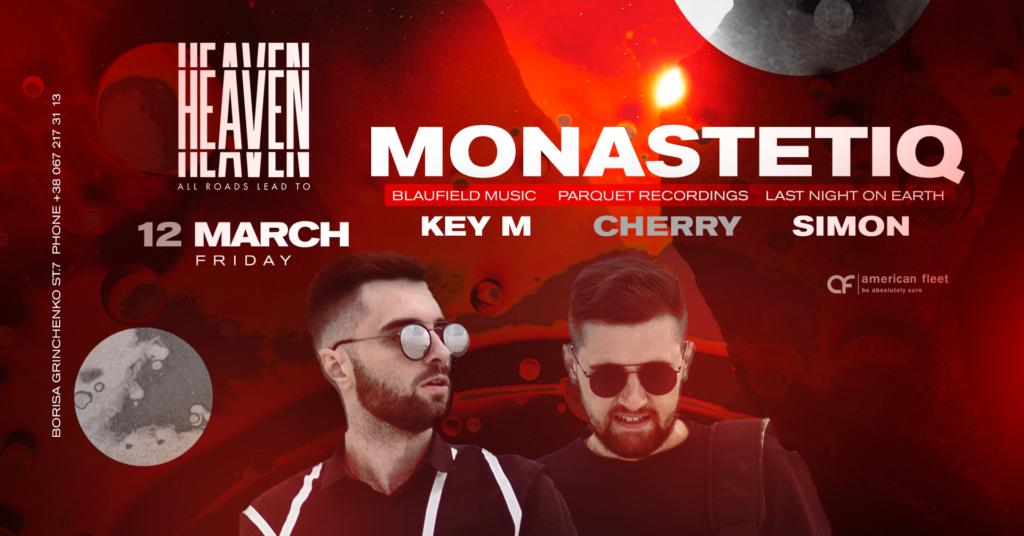 Friday at Heaven Club | MONASTETIQUE