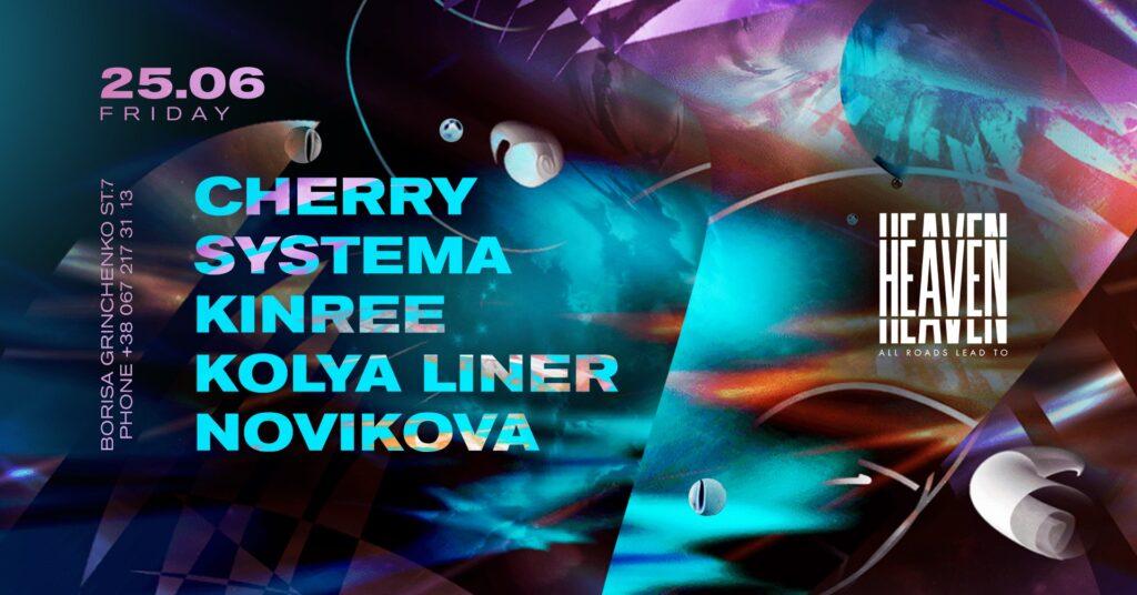 Friday at Heaven Club   Systema, Cherry, Kinree, Novikova, Kolya Liner