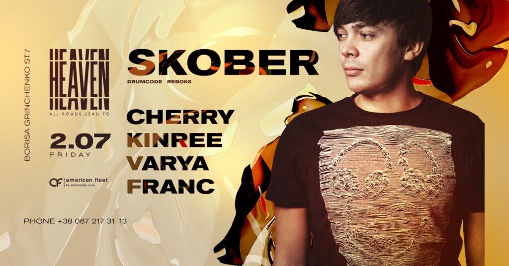 Friday at Heaven Club | Skober, Cherry, Kinree, Varya, Franc