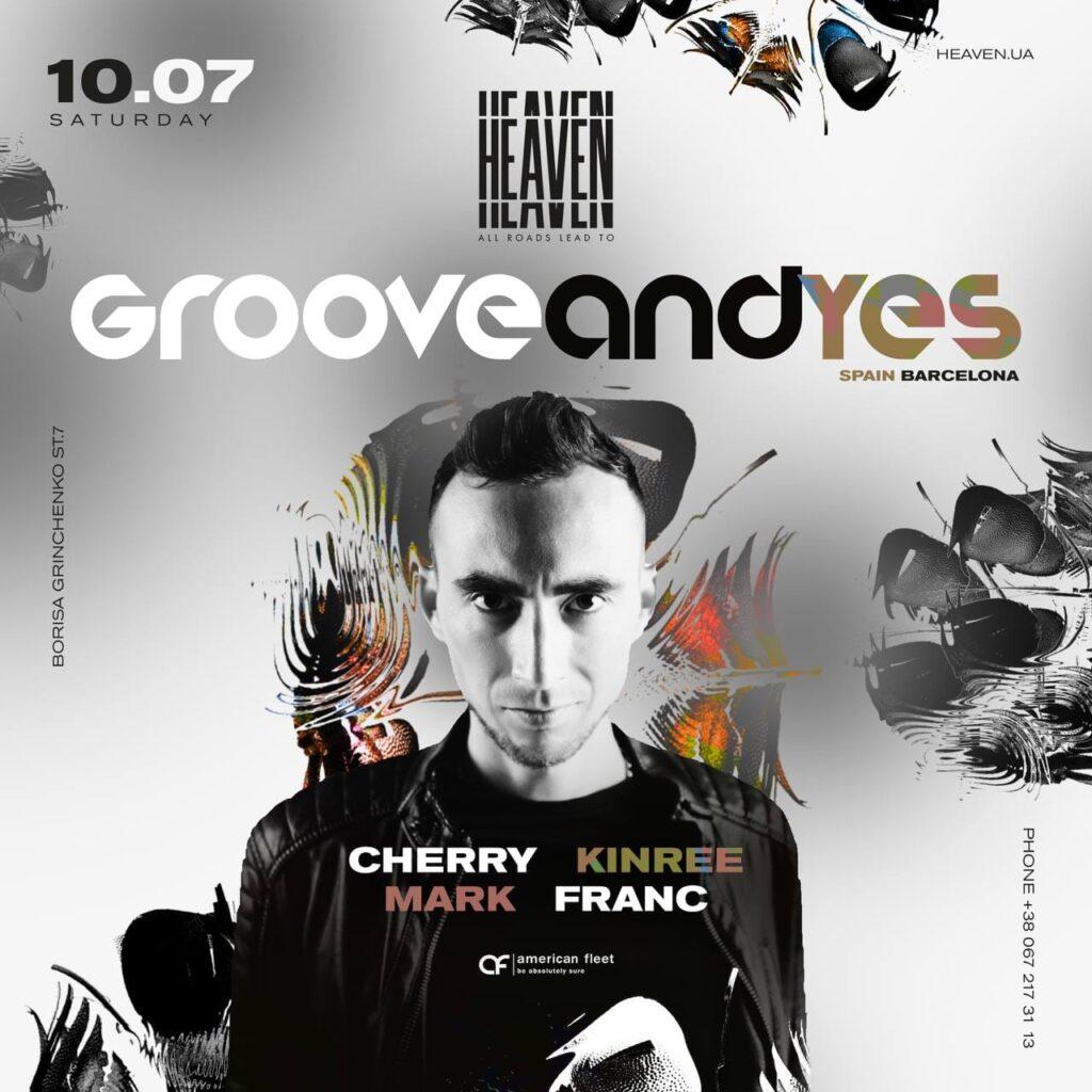 Saturday at Heaven Club | GrooveAndyes, Cherry, Kinree, Franc, Mark