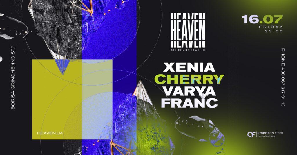 Friday at Heaven Club | Xenia, Cherry, Varya, Franc.