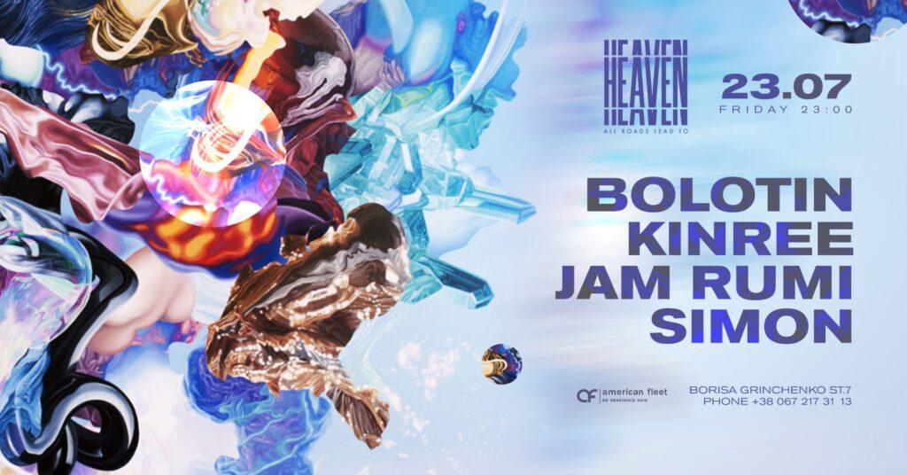 Friday at Heaven Club | Bolotin, Kinree, Jam Rumi, Simon