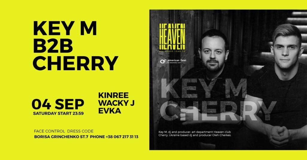 SATURDAY AT HEAVEN | KEY M B2B CHERRY