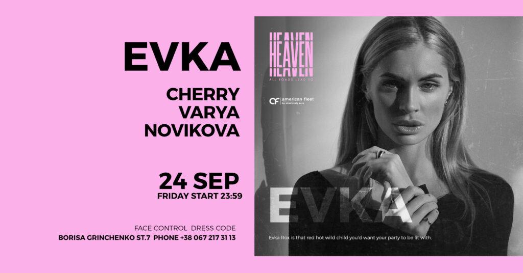 FRIDAY AT HEAVEN | EVKA