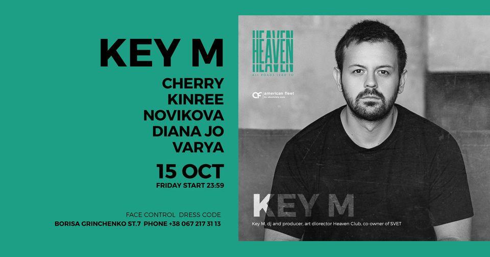 FRIDAY AT HEAVEN | KEY M